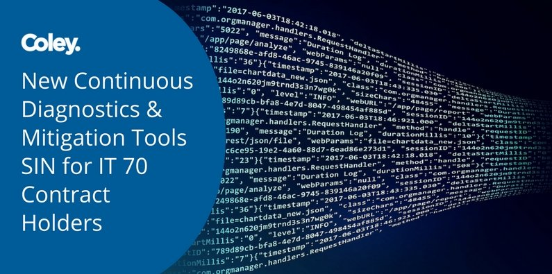 New Continuous Diagnostics and Mitigation (CDM) Tools SIN for IT 70 Contract Holders