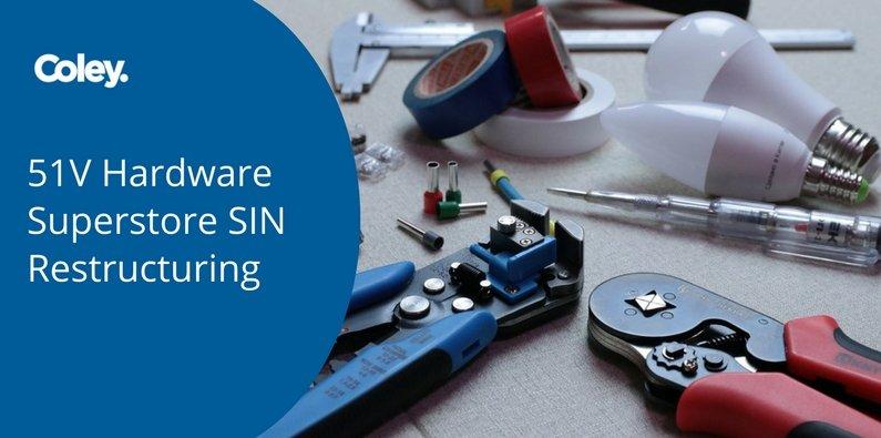 51V Hardware Superstore SIN Restructuring