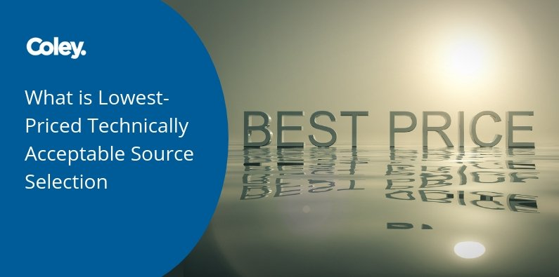 What is Lowest-Priced Technically Acceptable Source Selection