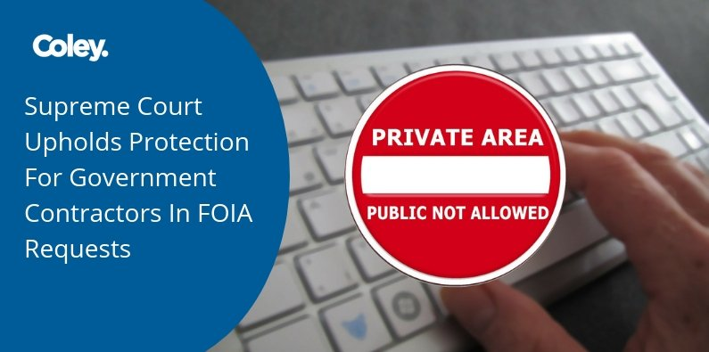Government Contractors Protected under FOIA
