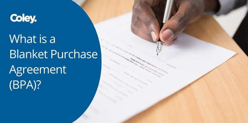 What is a Blanket Purchase Agreement (BPA)?