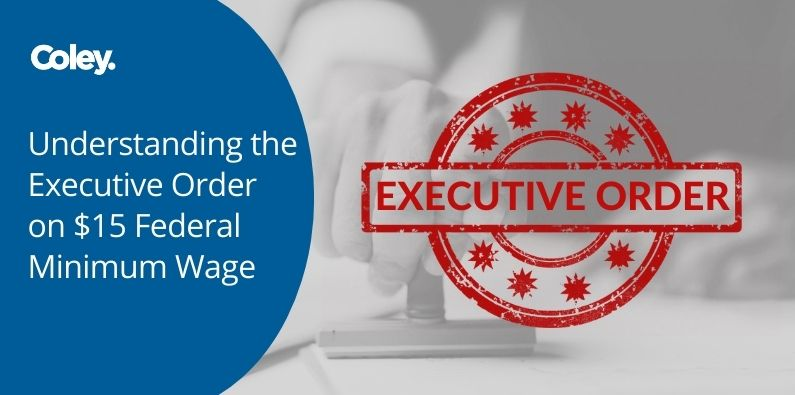 Understanding the Executive Order on $15 Federal Minimum Wage