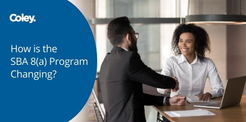 How is the SBA 8(a) Program Changing?