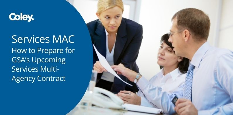 Services MAC – How to Prepare for GSA's Upcoming Multi-Agency Contract