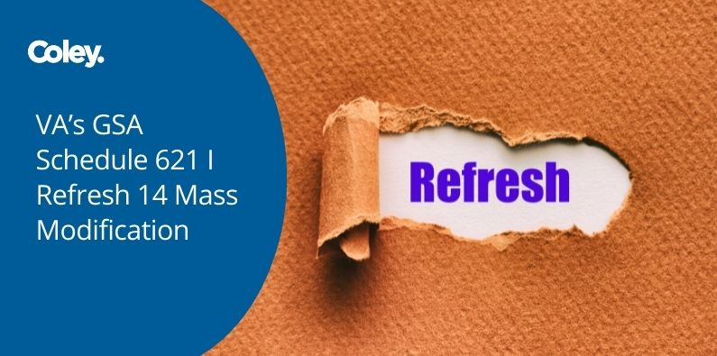 VA's GSA Schedule 621 I Refresh 14 Mass Modification